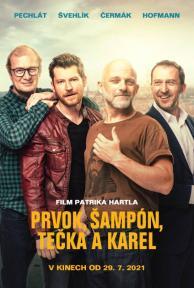 Prvok, Tečka, Šampón a Karel